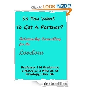 SO YOU WANT TO GET A PARTNER Relationship Counselling for the Lovelorn SPOOF